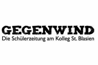 Gegenwind: Die Sch�lerzeitung aus St. Blasien