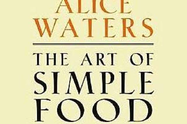 The art of Simple Food – Rezepte und Glück aus dem Küchengarten