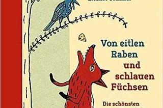 """Buchtipp: """"Von eitlen Raben und schlauen F�chsen"""""""
