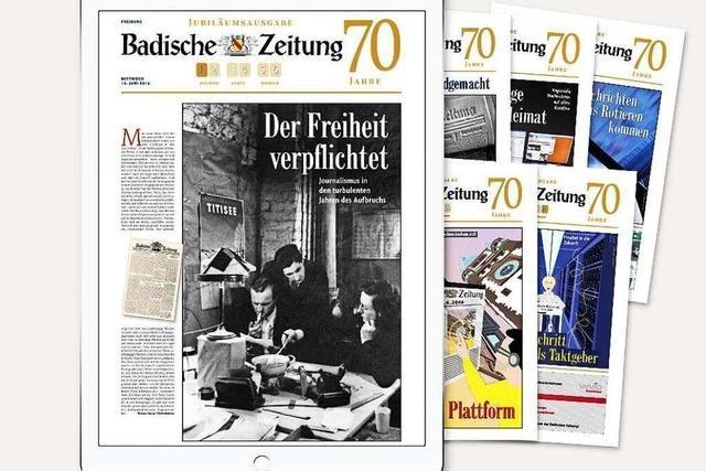 Lesen Sie die Geschichte der Badischen Zeitung!