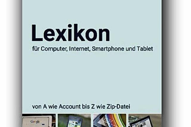 Die digitale Welt in Lexikon-Form