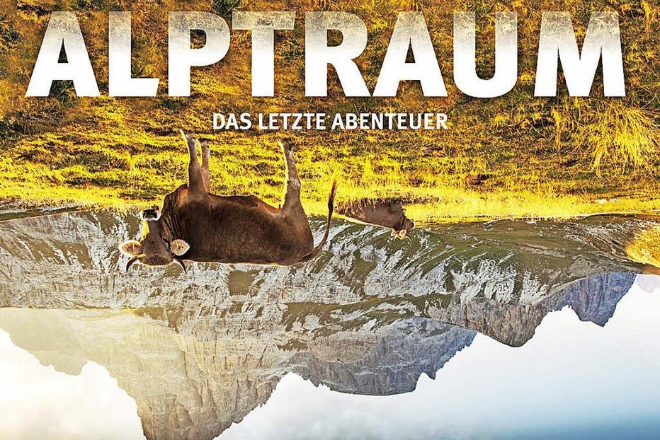 Dokumentarfilm Alptraum. Mit Manuel Lobmaier. In Titisee-Neustadt - Badische Zeitung TICKET