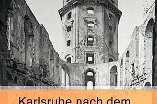 Das ausgebrannte Karlsruhe