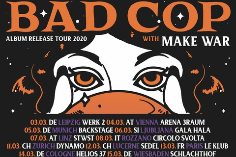 BAD COP / BAD COP / Support: MAKEWAR - Album Release Tour 2020 - Wiesbaden - 15.03.2020 19:00