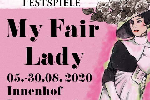 Bad Kissinger Festspiele - My Fair Lady - Bad Kissingen - 08.08.2020 19:30