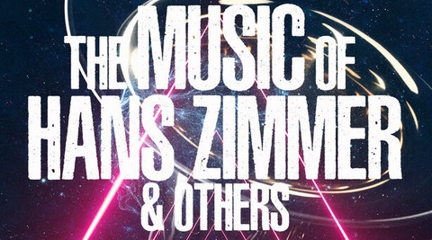 The Music of Hans Zimmer & Others - Celle - 05.04.2020 19:00