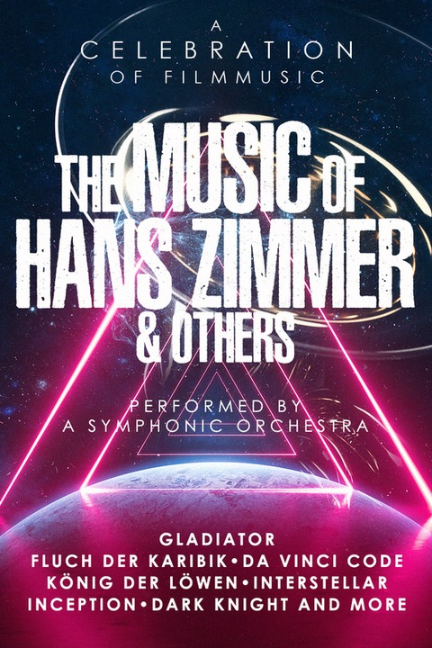 THE MUSIC OF HANS ZIMMER & OTHERS - A Celebration of Film Music - Würzburg - 22.01.2021 17:00