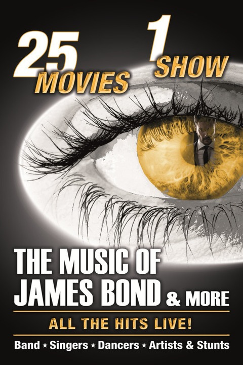 The Music Of James Bond & More - All The Songs All The Hits LIVE! - Köln - 09.03.2022 19:00