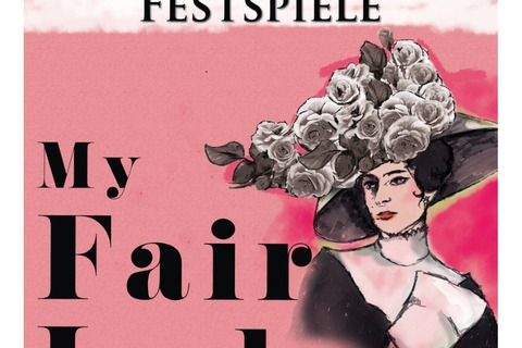 Bad Kissinger Festspiele - My Fair Lady - Bad Kissingen - 29.07.2021 19:30