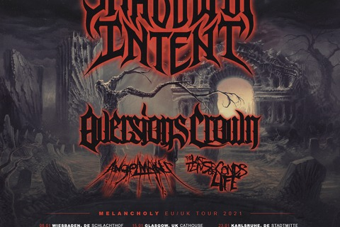 SHADOW OF INTENT - Melancholy EU/UK Tour 2021 + Special Guests - Wiesbaden - 08.01.2021 19:00