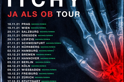 ITCHY - JA ALS OB TOUR - Wiesbaden - 09.12.2021 19:00