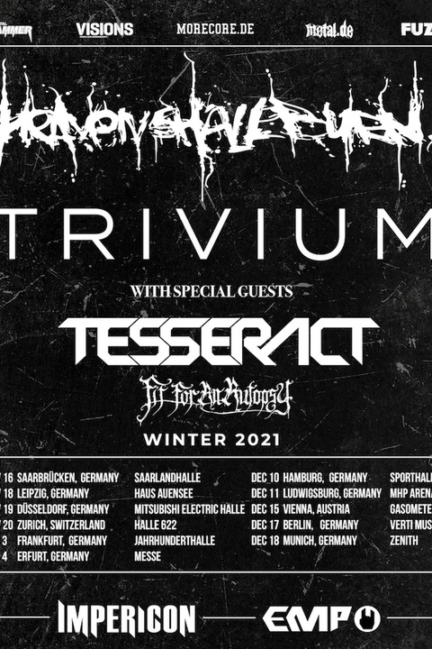 HEAVEN SHALL BURN & TRIVIUM TOUR 2021 - With Special Guests: TesseracT / Fit For An Autopsy - Frankfurt am Main - 03.12.2021 17:30