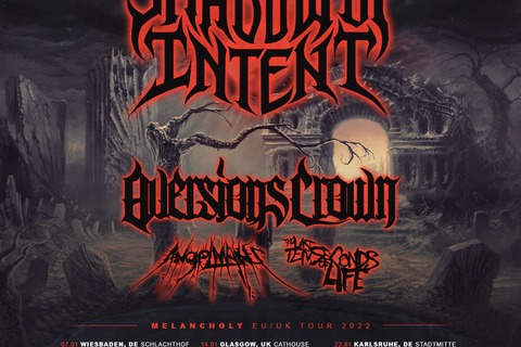 SHADOW OF INTENT - Melancholy EU/UK Tour 2022 + Special Guests - Wiesbaden - 07.01.2022 19:00