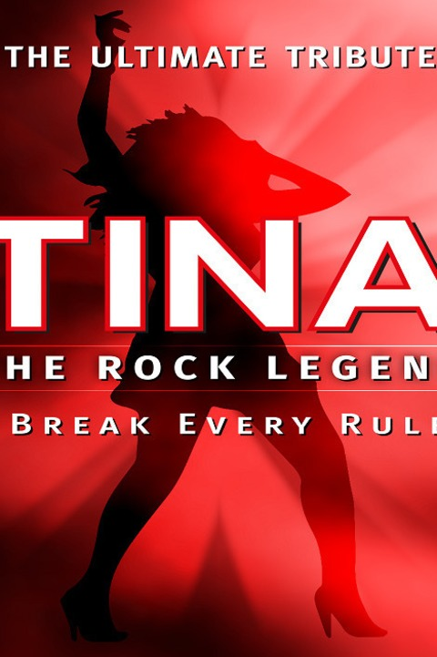 TINA - The Rock Legend - The Ultimate Tribute - Explosiv! Authentisch! LIVE on stage! - Bad Orb - 16.03.2023 19:30